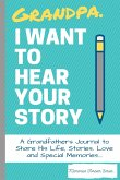 Grandpa, I Want To Hear Your Story