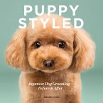 Puppy Styled: Japanese Dog Grooming: Before & After (eBook, ePUB)