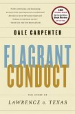 Flagrant Conduct: The Story of Lawrence v. Texas (eBook, ePUB)