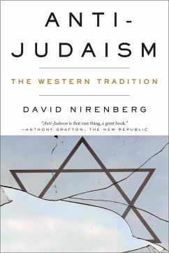 Anti-Judaism: The Western Tradition (eBook, ePUB) - Nirenberg, David