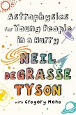Astrophysics for Young People in a Hurry (eBook, ePUB)