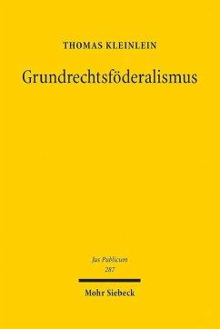 Grundrechtsföderalismus (eBook, PDF) - Kleinlein, Thomas