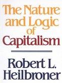 The Nature and Logic of Capitalism (eBook, ePUB)