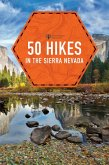 50 Hikes in the Sierra Nevada (2nd Edition) (Explorer's 50 Hikes) (eBook, ePUB)