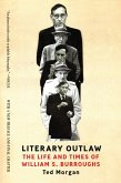 Literary Outlaw: The Life and Times of William S. Burroughs (eBook, ePUB)