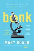 Bonk: The Curious Coupling of Science and Sex (eBook, ePUB)