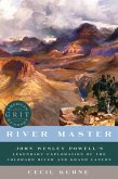 River Master: John Wesley Powell's Legendary Exploration of the Colorado River and Grand Canyon (American Grit) (eBook, ePUB)