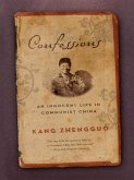 Confessions: An Innocent Life in Communist China (eBook, ePUB)