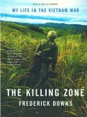The Killing Zone: My Life in the Vietnam War (eBook, ePUB)