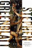 The Rise and Fall of Adam and Eve (eBook, ePUB)