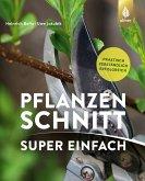 Pflanzenschnitt super einfach (eBook, PDF)