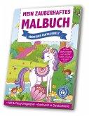 Mein zauberhaftes Malbuch: Abenteuer Fantasiewelt