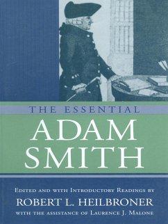 The Essential Adam Smith (eBook, ePUB) - Smith, Adam