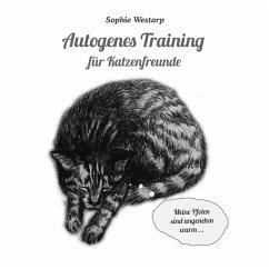 Autogenes Training für Katzenfreunde (eBook, ePUB)