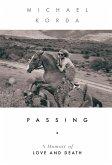 Passing: A Memoir of Love and Death (eBook, ePUB)