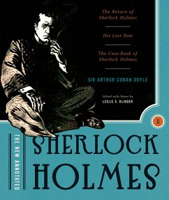 The New Annotated Sherlock Holmes: The Complete Short Stories: The Return of Sherlock Holmes, His Last Bow and The Case-Book of Sherlock Holmes (Non-Slipcased Edition) (Vol. 2) (The Annotated Books) (eBook, ePUB) - Doyle, Arthur Conan