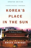 Korea's Place in the Sun: A Modern History (Updated Edition) (eBook, ePUB)