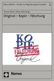 Original - Kopie - Fälschung (eBook, PDF)