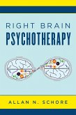 Right Brain Psychotherapy (Norton Series on Interpersonal Neurobiology) (eBook, ePUB)
