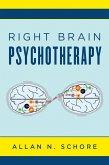 Right Brain Psychotherapy (Norton Series on Interpersonal Neurobiology) (eBook, ePUB)