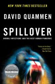 Spillover: Animal Infections and the Next Human Pandemic (eBook, ePUB)