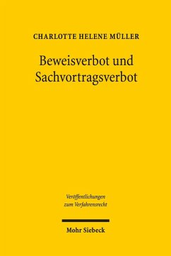 Beweisverbot und Sachvortragsverbot (eBook, PDF) - Müller, Charlotte Helene