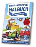 Mein zauberhaftes Malbuch: Welt der Fahrzeuge