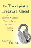 The Therapist's Treasure Chest: Solution-Oriented Tips and Tricks for Everyday Practice (eBook, ePUB)