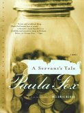 A Servant's Tale: A Novel (eBook, ePUB)