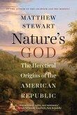 Nature's God: The Heretical Origins of the American Republic (eBook, ePUB)