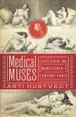 Medical Muses: Hysteria in Nineteenth-Century Paris (eBook, ePUB)