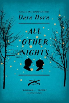 All Other Nights: A Novel