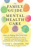 The Family Guide to Mental Health Care (eBook, ePUB)