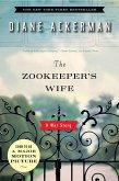 The Zookeeper's Wife: A War Story (eBook, ePUB)
