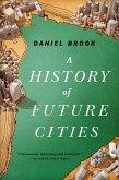 A History of Future Cities (eBook, ePUB)