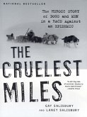 The Cruelest Miles: The Heroic Story of Dogs and Men in a Race Against an Epidemic (eBook, ePUB)