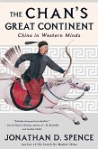 The Chan's Great Continent: China in Western Minds (eBook, ePUB)