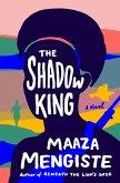 The Shadow King: A Novel (eBook, ePUB)