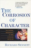 The Corrosion of Character: The Personal Consequences of Work in the New Capitalism (eBook, ePUB)