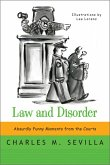 Law and Disorder: Absurdly Funny Moments from the Courts (eBook, ePUB)