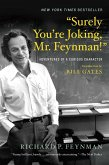 """Surely You're Joking, Mr. Feynman!"": Adventures of a Curious Character (eBook, ePUB)"