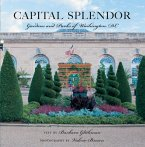 Capital Splendor: Parks & Gardens of Washington, D.C. (eBook, ePUB)