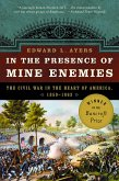 In the Presence of Mine Enemies: The Civil War in the Heart of America, 1859-1864 (eBook, ePUB)