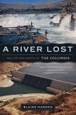 A River Lost: The Life and Death of the Columbia (Revised and Updated) (eBook, ePUB)