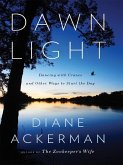 Dawn Light: Dancing with Cranes and Other Ways to Start the Day (eBook, ePUB)