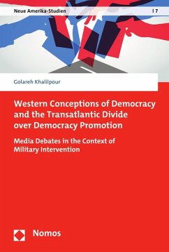 Western Conceptions of Democracy and the Transatlantic Divide over Democracy Promotion (eBook, PDF) - Khalilpour, Golareh