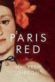 Paris Red: A Novel (eBook, ePUB)