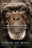 Mama's Last Hug: Animal Emotions and What They Tell Us about Ourselves (eBook, ePUB)