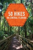 50 Hikes in Central Florida (Third Edition) (eBook, ePUB)