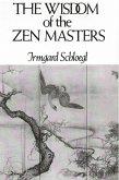 The Wisdom of the Zen Masters (eBook, ePUB)